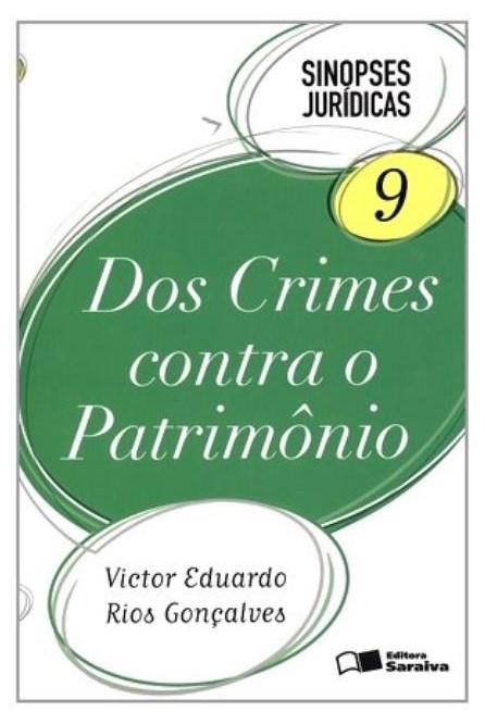 Livro - Sinopse Jurídicas - Dos Crimes Contra o Patrimônio - Gonçalves