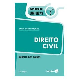 Livro - Sinopses - Direito Civil - Direito das Coisas - Volume 3 - 20ª Edição 2020 - Gonçalves 20º e