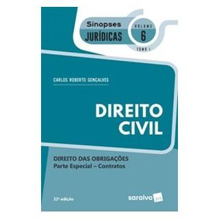 Livro - Sinopses - Direito Civil - Direito Das Obrigações - Vol. 6 - Tomo I - 22ª Edição 2020 - Gonç