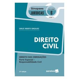 Livro - Sinopses - Direito Civil - Volume 6 - Tomo Ii - 17ª Edição 2020 - Gonçalves 17º edição