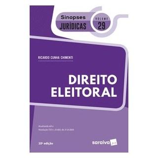 Livro - Sinopses Jurídicas - Volume 29 - Direito eleitoral - Chimenti 10º edição