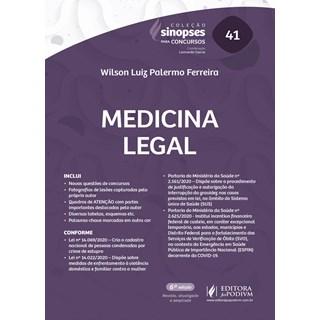 Livro - Sinopses para concursos - V.41 - Medicina Legal (2019) - Ferreira