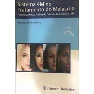 Livro - Sistema 4M no Tratamento do Melasma - Peeling Químico - Jahara