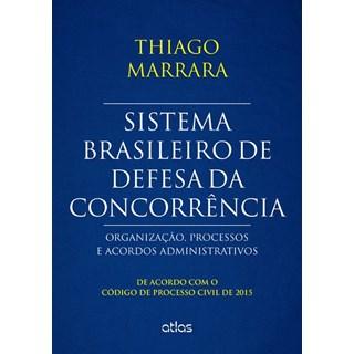 Livro - Sistema Brasileiro de Defesa da Concorrência - Marrara