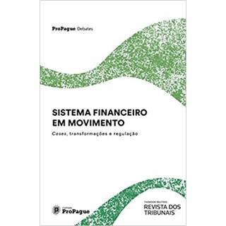 Livro - Sistema Financeiro em Movimento - Migueis - Revista dos Tribunais