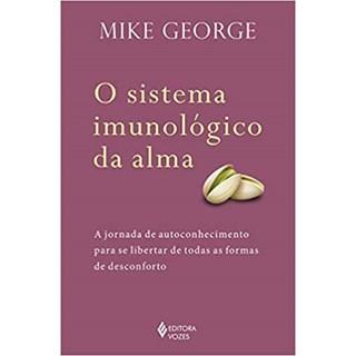 Livro - Sistema Imunológico da Alma - George - Vozes