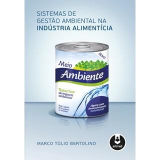 Livro - Sistemas de Gestão Ambiental na Indústria Alimentícia - Bertolino @@
