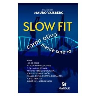 Livro - Slow fit - / Mauro Vaisberg 1º edição