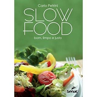 Livro Slow Food - Petrini - Senac