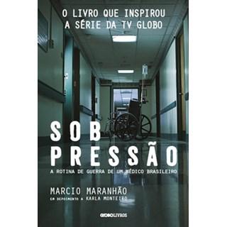 Livro - Sob pressão - Maranhão - Globo