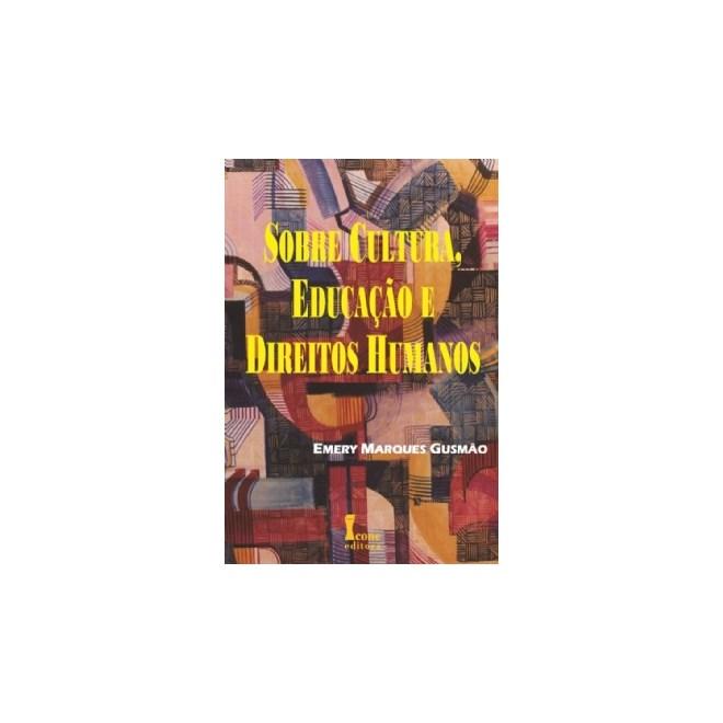 Livro - Sobre Cultura, Educação e Direitos Humanos - Gusmão
