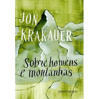 Livro - Sobre Homens e Montanhas (Edição de Bolso) - Jon Krakauer