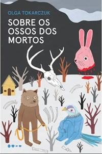 Oferta Livro - Sobre Os Ossos Dos Mortos - Tokarczuk por R$ 52.37