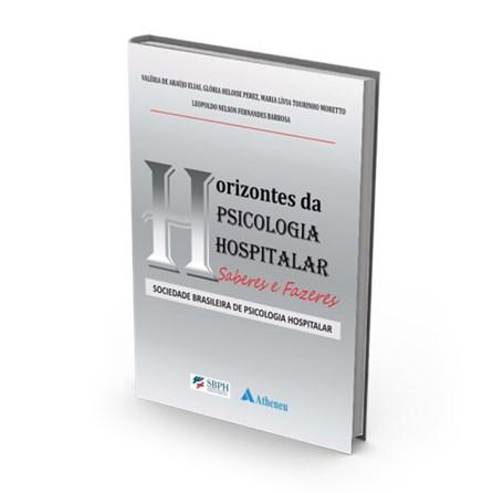 f2b764032 Livro - Sociedade Brasileira de Psicologia Hospitalar - Horizontes da  Psicologia Hospitalar - Elias ...