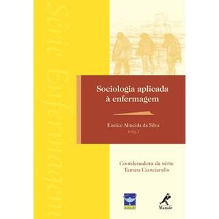 Livro - Sociologia Aplicada à Enfermagem - Silva***