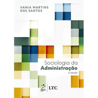 Livro - Sociologia da Administração - Santos