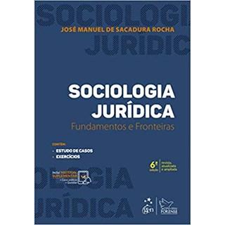 Livro - Sociologia Jurídica - Fundamentos e Fronteiras - Rocha