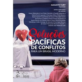 Livro - Soluções Pacíficas de Conflitos para um Brasil Moderno - Augusto Cury