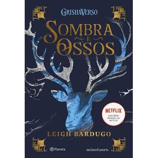 Livro Sombra e Ossos - Bardugo - Planeta