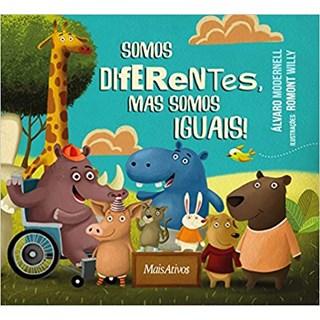 Livro - Somos Diferentes, mas Somos Iguais - Modernell - Mais Ativos