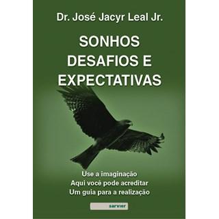 Livro Sonhos, Desafios e Expectativas - Junior - Sarvier
