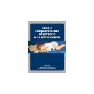 Livro - Sono e Comportamento na Infância e na Adolescência - Lopes
