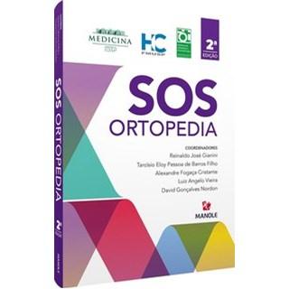 Livro - SOS Ortopedia - / Reinaldo José Gianini/ Tarcísio Eloy Pessoa de Barros Filho/ Alexandre Fog