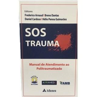 Livro - SOS Trauma - Manual de Atendimento ao Politraumatizado -  Arnaud