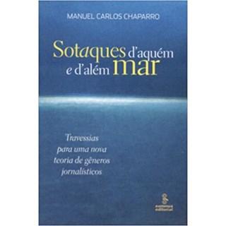 Livro - Sotaques D'Aquém e D'Além Mar - Chaparro - Summus
