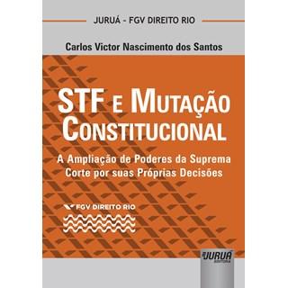 Livro - STF e Mutação Constitucional - Santos - Juruá