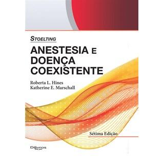 Livro - Stoelting Anestesia e Doença Coexistente - Hines