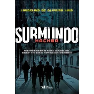 Livro Submundo Hacker - Lima - Faro - Pré-Venda