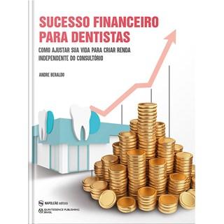 Livro Sucesso Financeiro Para Dentistas - Beraldo - Napoleão