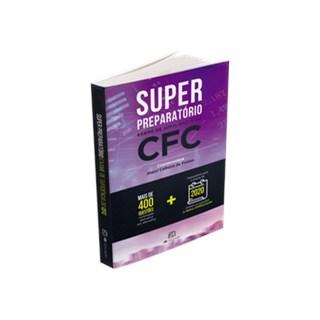 Livro - Super Preparatório Exame De Suficiencia Do Cfc - 459 Questões Comentadas - Freitas 1ª edição