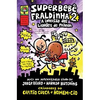 Livro Superbebê Fraldinha 2 - Pilkey - Companhia das Letrinhas