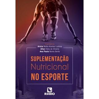 Livro - Suplementação Nutricional no Esporte - Oliveira