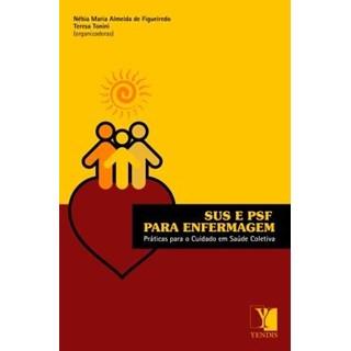 Livro - SUS e PSF para Enfermagem - Figueiredo ***