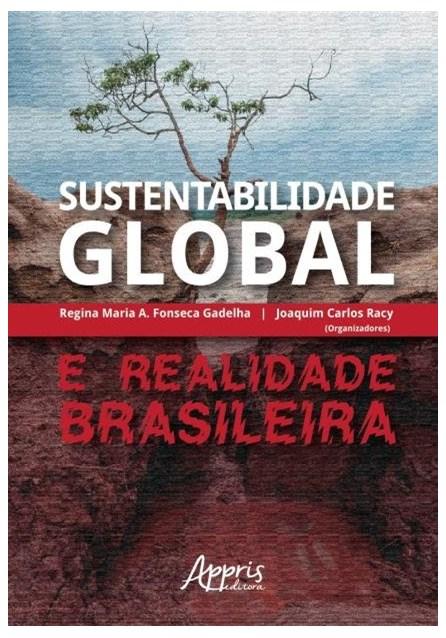 Livro  - Sustentabilidade Global E Realidade Brasileira - Gadelha