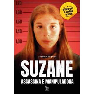 Livro - Suzane Assassina e Manipuladora - Campbell - Matrix