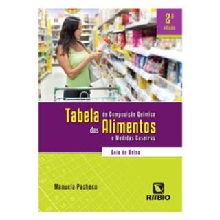 Livro - Tabela de Composição Química dos Alimentos e Medidas Caseiras - Guia de Bolso - Pacheco