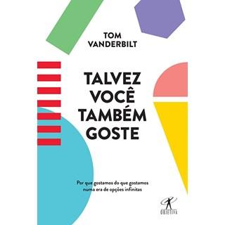 Livro - Talvez Você Também Goste - Vanderbilt