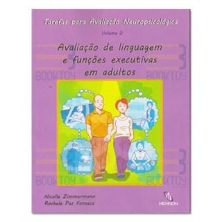 Livro - Tarefas para Avaliação Neuropsicológica - Vol. 2 - Zimmermann