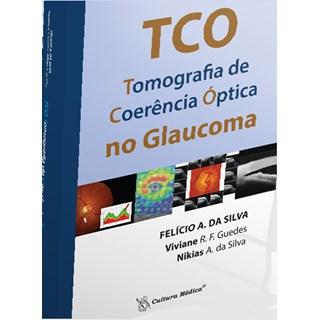 Livro - TCO - Tomografia de Coerência Óptica no Glaucoma - Silva