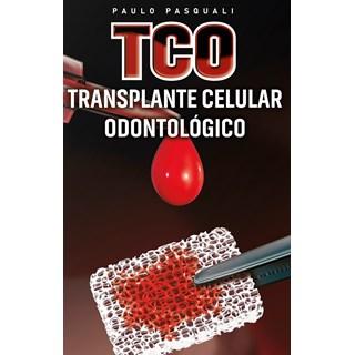 Livro TCO Transplante Celular Odontológico - Pasquali - Napoleão