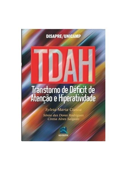 Livro - TDAH - Transtorno de Déficit de Atenção e Hiperatividade - Ciasca
