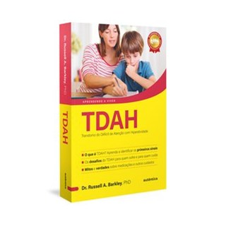 Livro - TDAH - Transtorno do Déficit de Atenção com Hiperatividade - Barkley 1º edição