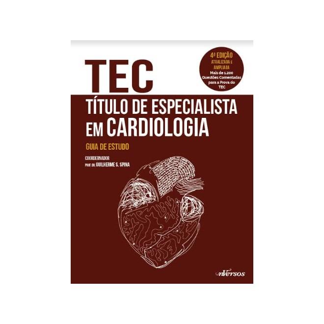 Livro - TEC - Título de Especialista em Cardiologia - Spina