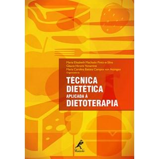 Livro - Técnica Dietética Aplicada à Dietoterapia - Yonamine