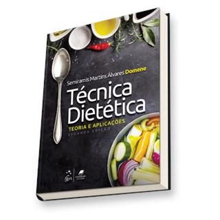 Livro - Técnica Dietética - Teoria e Aplicações - Domene