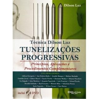 Livro - Técnica Dilson Luiz - Tunelizações Progressivas - Princípios, Aplicações e Procedimentos Complementares